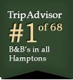 TripAdvisor #1 of 8 in all Hamptons