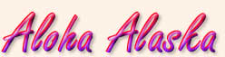Red and Purple two tone cursive text - Aloha Alaska