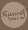 Sunset Loves Us!
