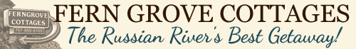 Fern Grove Cottages - Russian River Valley - Sonoma Wine Country Bed and Breakfast - TheRussian River's Best Getaway!