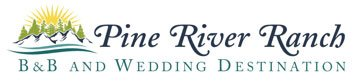 Pine River Ranch – A Leavenworth Bed and Breakfast