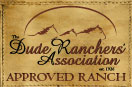 Dude Ranchers Association Approved Ranch